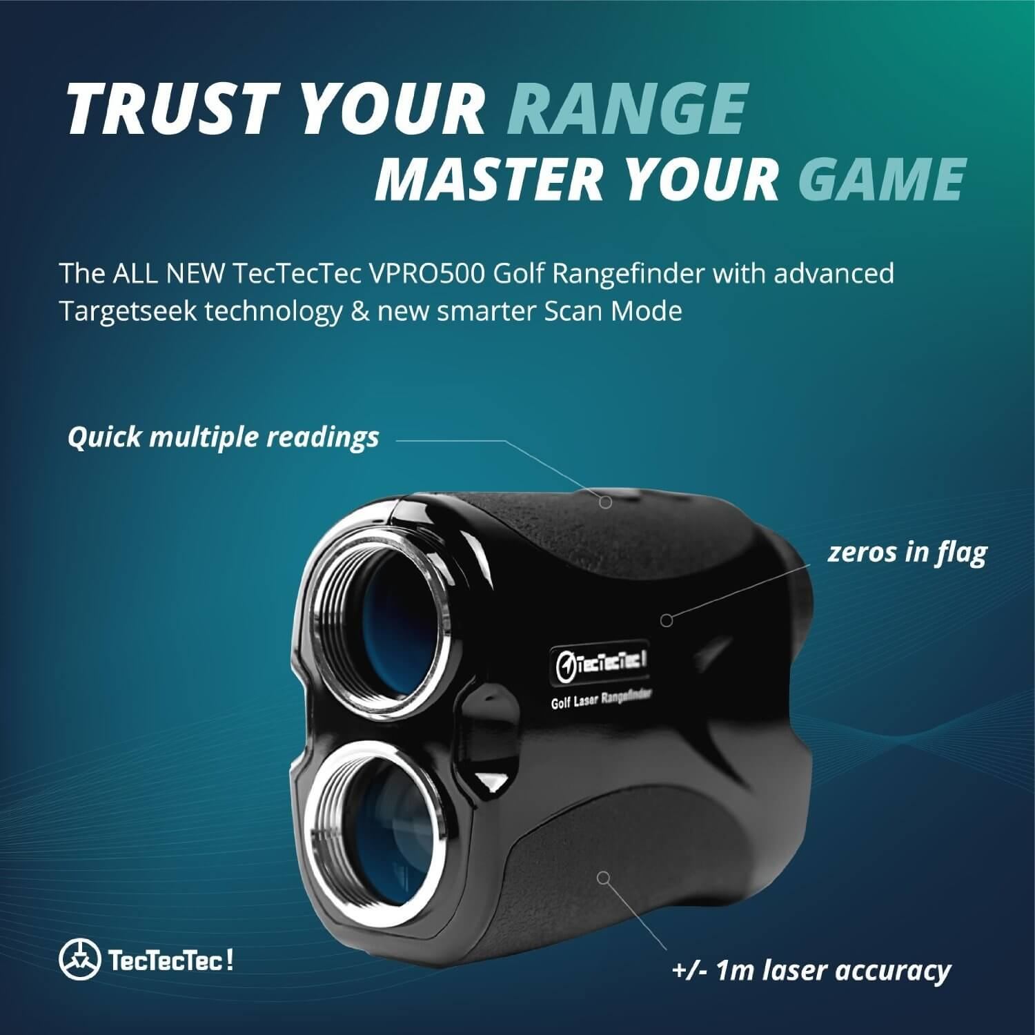 TecTecTec Trust Your Range Master Your Game VPRO500 Rangefinder Technology