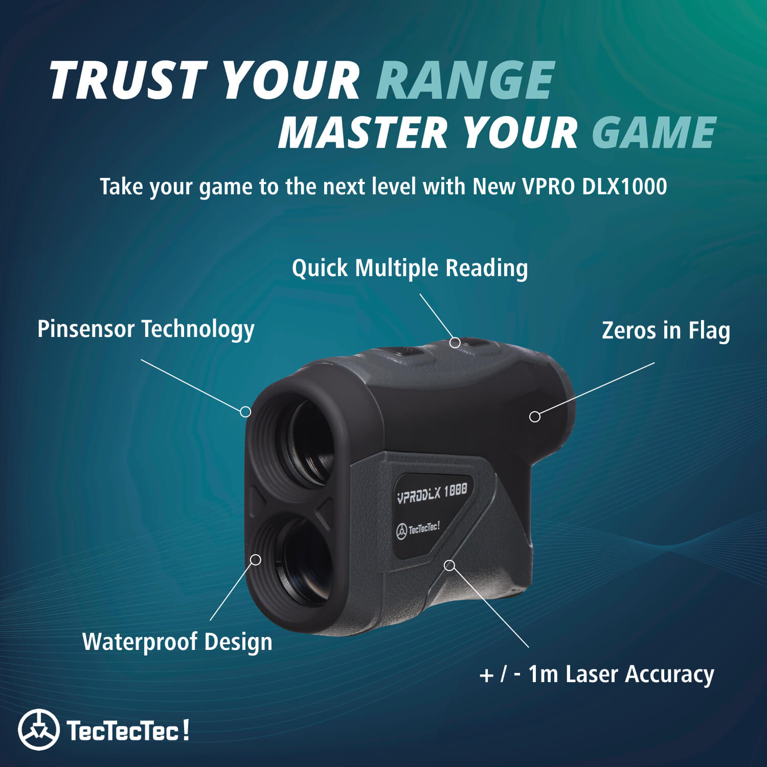 TecTecTec Trust Your Range Master Your Game VPRODLX 1K Rangefinder Technology